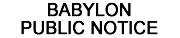 Babylon Public Notice